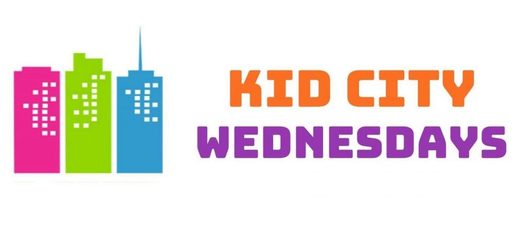 KID CITY WEDNESDAYS @ ONLINE