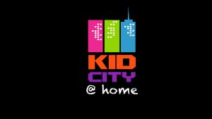 Kid City @ Home