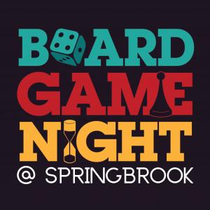 Board Game Night! @ Springbrook Community Church